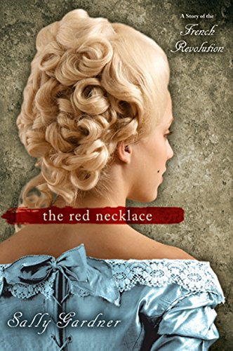 The Red Necklace par Sally Gardner