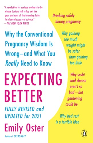 Download now Expecting Better: Why the Conventional Pregnancy Wisdom