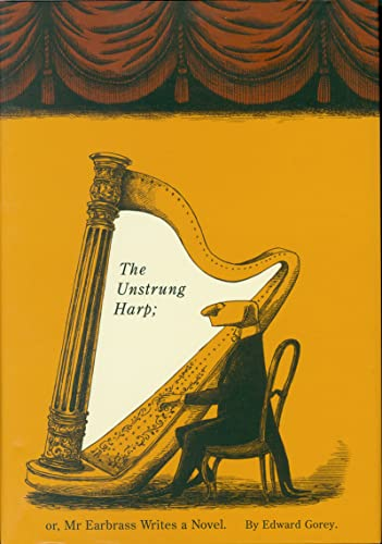 The Unstrung Harp par Edward Gorey