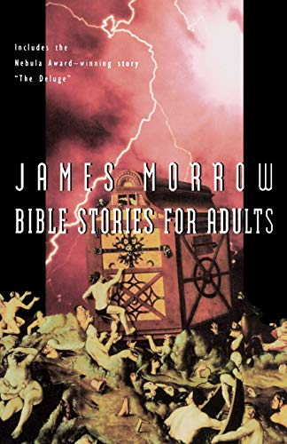 James Morrow - Bible Stories for Adults. Erzählungen