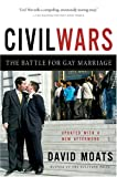 David Moats Civil Wars: A Battle for Gay Marriage
