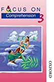 Focus on Comprehension - 3: Bk. 3
