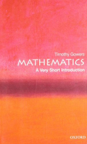 Mathematics: A Very Short Introduction par Timothy Gowers