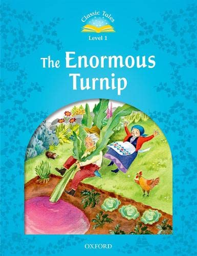 Classic Tales Second Edition: Level 1: The Enormous Turnip par  Sue Arengo, Adrienne Salgado