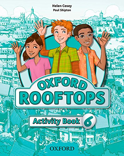 Oxford Rooftops 6. Activity Book
