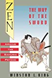Zen and the Way of the Sword : Arming the Samurai Psyche