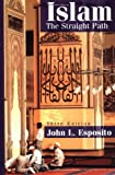 John L. Esposito, Islam: The Straight Path