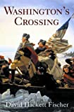 David Hackett Fischer Washington's Crossing