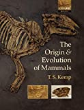 T.S. Kemp. The Origin & Evolution of Mammals. Oxford University Press 2004.