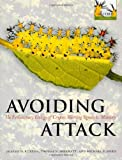 Graeme D. Ruxton, Thomas N. Sherratt & Michael P. Speed. Avoiding Attack: The evolutionary ecology of crypsis, warning signals & mimicry. Oxford University Press 2004.
