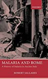 Malaria: Malaria and Rome. A History of Malaria in Ancient Italy