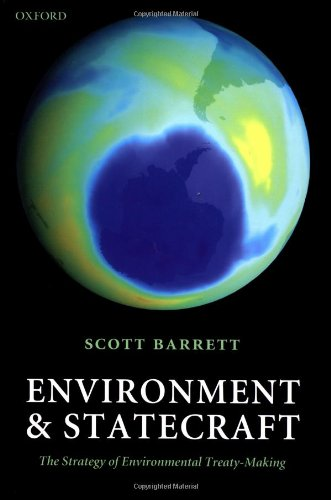 Environment \& Statecraft by Scott Barrett