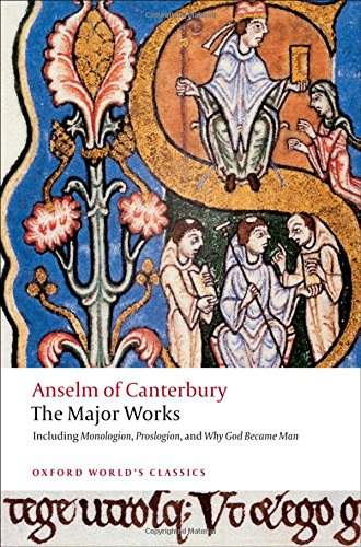 Anselm of Canterbury: The Major Works
