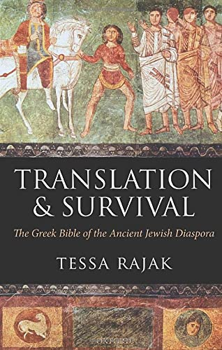 Translation and Survival: The Greek Bible of the Ancient Jewish Diaspora