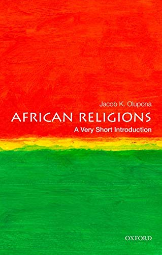 African Religions: A Very Short Introduction par  Jacob K. Olupona
