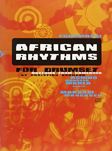 African Rhythms for Drumset Batterie +CD par Christian Bourdon