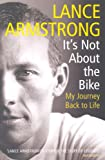Lance Armstrong, It's Not About the Bike: My Journey Back to Life