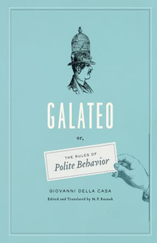 Galateo – Or, The Rules of Polite Behavior