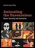 Animating the unconscious-visual