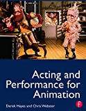 Acting and performance for animation-visual