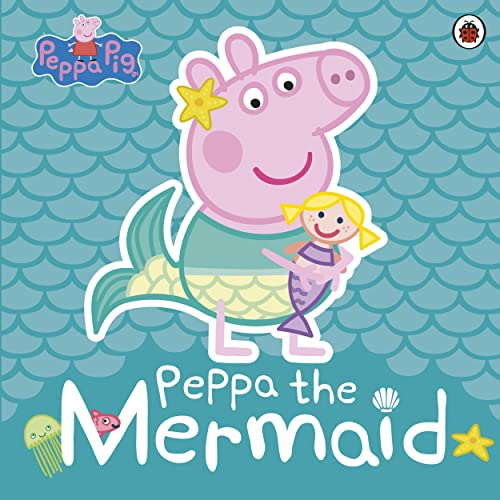 Peppa Pig: Peppa the Mermaid par  Peppa Pig