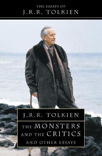The Monsters and the Critics: And Other Essays. J.R.R. Tolkien-