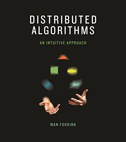 Distributed Algorithms – An Intuitive Approach