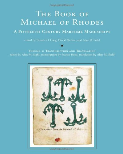 The-Book-of-Michael-of-Rhodes-A-Fifteenth-Century-Maritime-Manuscript-Transcri