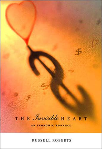 The Invisible Heart – An Economic Romance