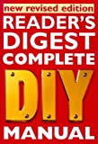 Reader's Digest - Complete DIY Manual