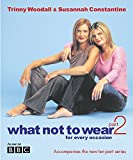 Susannah Constantine, Trinny Woodall, What Not to Wear Part 2: For Every Occasion