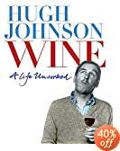 Wine: A Life Uncorked Hugh Johnson