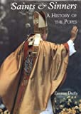 Saints and Sinners: A History of the Popes