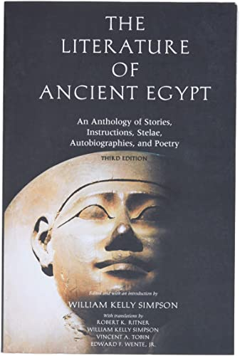 The Literature of Ancient Egypt – An Anthology of Stories, Instructions and Poetry 3e