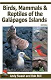 Andy Swash & Rob Still. Birds, Mammals, and Reptiles of the Galapagos Islands: An Identification Guide