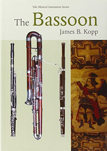 The Bassoon – Yale Musical Instrument Series