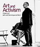 Couverture : Art and Activism: Projects of John and Dominique De Menil