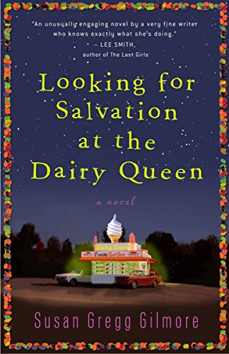 Looking for Salvation at the Dairy Queen: A Novel