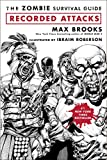 Zombie Survival Guide, The: Recorded Attacks by Brooks, Max - Book cover from Amazon.co.uk