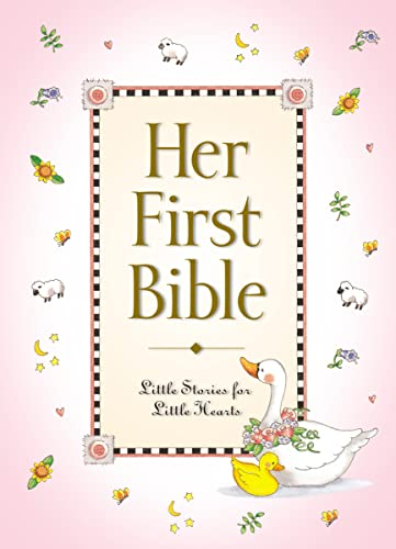 Her First Bible: Little Stories for Little Hearts