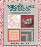 Bridget M. Cook, The Torchon Lace Workbook