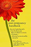 Sylvia Brown and Mary Dowd Struck, The Post-Pregnancy Handbook