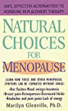 Marilyn Glenville, Natural Choices for Menopause: Safe, Effective Alternatives to Hormone Replacement Therapy
