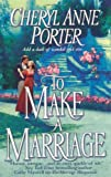 Cheryl Anne Porter To Make a Marriage