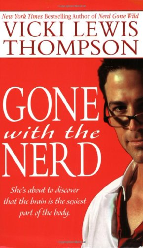 Vicki Lewis Thompson, Gone with the Nerd