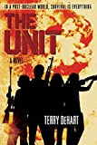 Unit, The by DeHart, Terry - Book cover from Amazon.co.uk