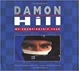 Damon Hill: My Championship Year