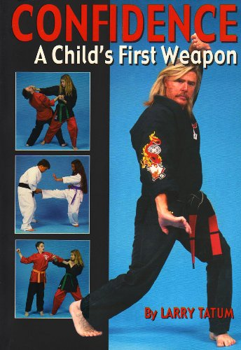 Confidence: A Child's First Weapon