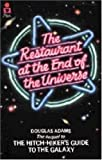 Douglas Adams, The Restaurant at the End of the Universe (Hitch Hiker's Guide to the Galaxy)