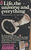 Douglas Adams, Life, the Universe and Everything (Hitch Hiker's Guide to the Galaxy)